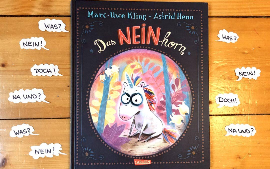 |Kinderliteratour| Das Neinhorn – Marc-Uwe Kling/ Astrid Henn