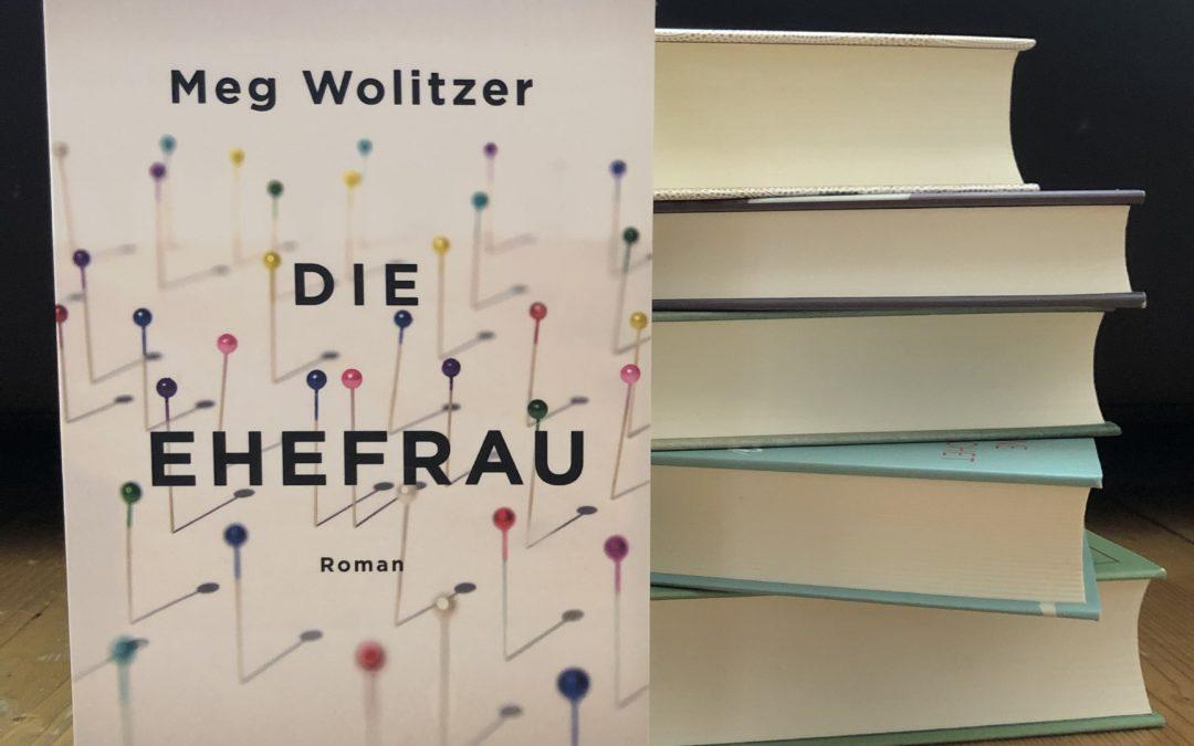  Rezension  Die Ehefrau – Meg Wolitzer