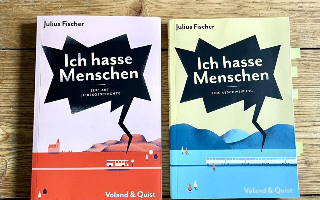  Rezension  Ich hasse Menschen. Eine Art Liebesgeschichte – Julius Fischer