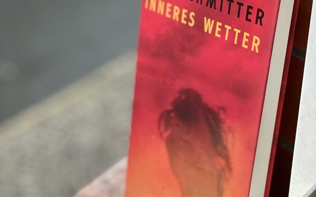  Rezension  Inneres Wetter – Elke Schmitter